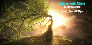 Beltane Reiki Circle @ Crystalarium, Los Angeles | West Hollywood | California | United States