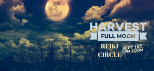 Harvest Full Moon Reiki  Circle @ Zoom