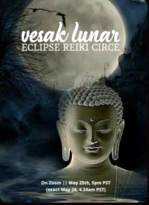 Vesak || Lunar Eclipse Reiki Circle (On Zoom) @ On Zoom